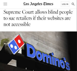 LA Times Headline - Supreme Court allows blind people to sue retailers if their websites are not accessible